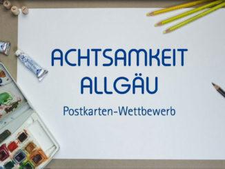 Tolle Idee und eine Win-Win-Situation: Der Postkarten-Wettbewerb für das Allgäu. // Bild: Allgäu GmbH